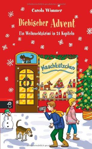 Buchseite und Rezensionen zu 'Diebischer Advent: Ein Weihnachtskrimi in 24 Kapiteln' von Carola Wimmer