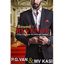 Bound by Revenge: A Hot, Gripping Forced Marriage Indian Romance