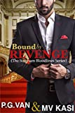 Bound by Revenge: A Forced Marriage Romance (The Singham Bloodlines Book 1)