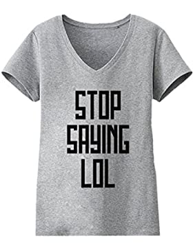 Stop Saying Lol Donne V-neck T