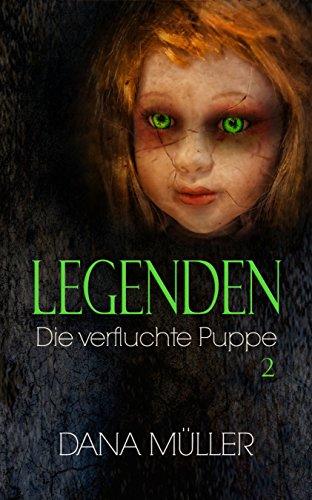 LEGENDEN: Die verfluchte Puppe - Band 2 (Jugend-legende)