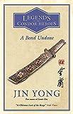 A Bond Undone: Legends of the Condor Heroes Vol. 2