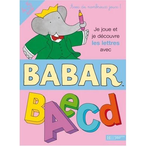 Je joue et je découvre les lettres avec Babar