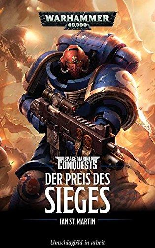 Warhammer 40.000 - Der Preis des Sieges: Space Marines Conquests