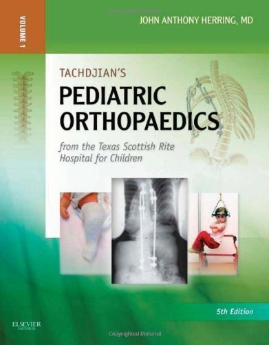 Tachdjian's Pediatric Orthopaedics: From the Texas Scottish Rite Hospital for Children: Expert Consult: Online and Print, 3- Volume Set (2 Volumes in ... Online Only), 5e (Pediatric Orthopedics) by Herring MD, John A. Published by Saunders 5th (fifth