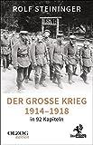 Der Große Krieg 1914?1918 in 92 Kapiteln