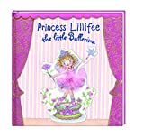 Princess Lillifee the little Ballerina (Bilder- und Vorlesebücher)