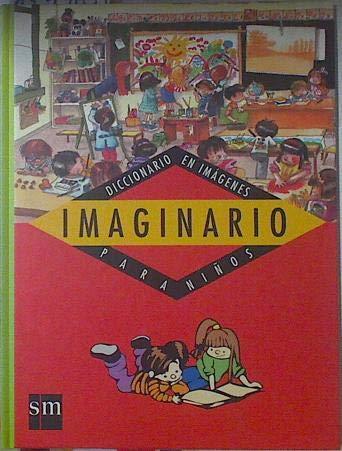 Imaginario : Diccionario en imagenes para ninos (Spanish Picture Dictionary/G088) por Gusti