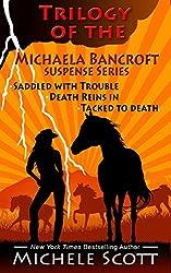 The Michaela Bancroft Trilogy