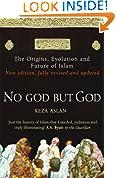 #9: No God But God: The Origins, Evolution and Future of Islam