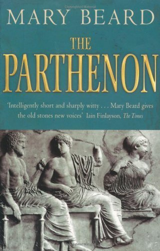 The Parthenon by Mary Beard (2010) Paperback