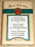 WO DIE STERNE ZU HAUSE SIND (Luanne Rice) / MEINE ZEIT ALS LANDHEBAMME (Rosalie Linner) / GLAUB NICHT ES SEI VORBEI (Carlene Thompson) - Best Selection (3 in 1) - Luanne Rice/Rosaline Linner/Carlene Thomson