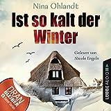 Ist so kalt der Winter: John Benthien - Die Jahreszeiten-Reihe 1
