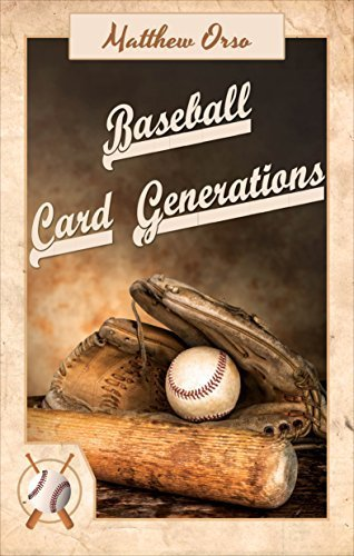 Baseball Card Generations by Matthew Orso (2014) Paperback