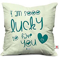 Indibni Lucky To Have You Quote Printed Green Cushion Cover 12X12 With Filler - Gift For Siblings Bhai Bhen On Birthday Anniversary Bhaidooj