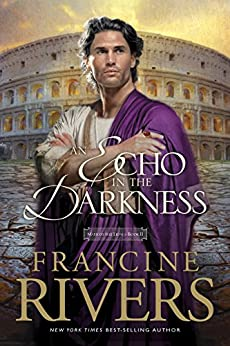 An Echo in the Darkness: 2 (Mark of the Lion) von [Rivers, Francine]