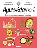 Ayurvéda food (In and out)