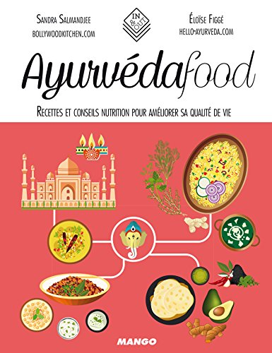Ayurvéda food (In and out) par Sandra Salmandjee