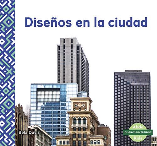 Disenos en la ciudad (Patterns in the City)