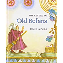The Legend of Old Befana: An Italian Christmas Story by Tomie dePaola (2009-04-09)