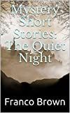 Mystery Short Stories: The Quiet Night (English Edition) - Best Reviews Guide