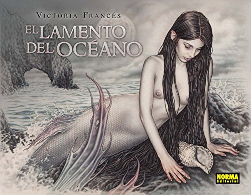 EL LAMENTO DEL OCÉANO (LIBROS DE ILUSTRACION) por Victoria Francés