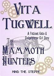 The Mammoth Hunters (Petticoat Katie & Sledgehammer Girl Short Stories Book 9)