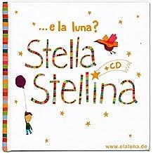 Stella Stellina (CD avec chants italiens pour les enfants, livre en italien et allemand)