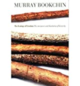 [( The Ecology of Freedom )] [by: Murray Bookchin] [Jan-2006]