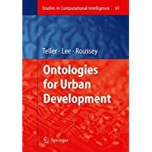 Ontologies for Urban Development (Studies in Computational Intelligence)