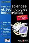 Guide des sciences et technologies industrielles - Édition 2016 par Fanchon