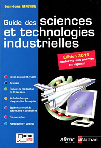 Guide des sciences et technologies industrielles - dition 2016