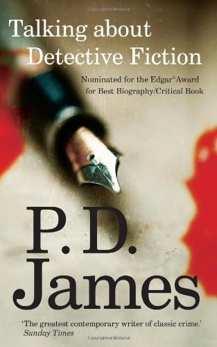 Talking About Detective Fiction by P. D. James (2010-10-07) par P. D. James