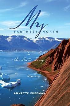My Farthest North by [Freeman, Annette]