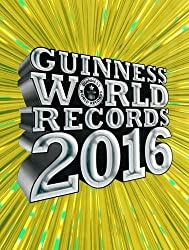 Guinness World Records 2016 by Guinness World Records (2015-09-10)