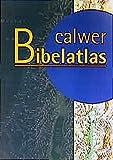Calwer Bibelatlas / Calwer Bibelatlas - Schulausgabe