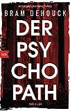 Der Psychopath: Thriller