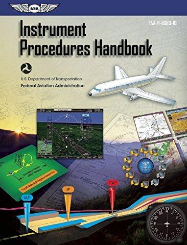 Instrument Procedures Handbook (eBundle edition): FAA-H-8083-16 (FAA Handbooks series) by Federal Aviation Administration (FAA)/Aviation Supplies & Academics (ASA) (2014-07-22)