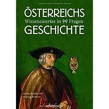 Österreichs Geschichte: Wissenswertes in 99 Fragen, SA