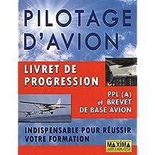 PILOTAGE D'AVION LIVRET DE PROGRESSION
