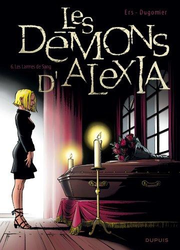 Les démons d'Alexia (6) : Les larmes de sang. 6