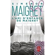 L Ami D Enfance de Maigret (Ldp Simenon)