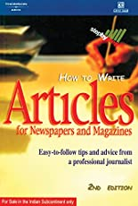 How to Write Articles for Newspapers & Magazine