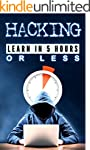 Hacking: Learn in 5 hours or Less (ha...