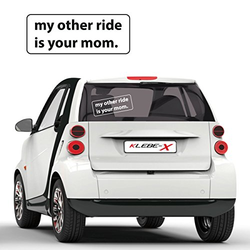 My other ride is your Mom Provokation Aufkleber Autotattoo Tuning Sprüche Sticker |F002