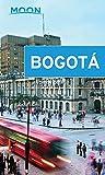 Moon Bogotá (Moon Handbooks) [Idioma Inglés] (Moon Bogota)