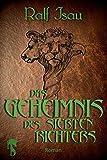 Das Geheimnis des siebten Richters: Fantastischer Roman – Teil 2 der Neschan-Trilogie (Die Neschan-Triologie)