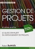 Gestion de projets - Le guide exhaustif du management de projets, 4e édition enrichie - Pearson - 06/09/2012