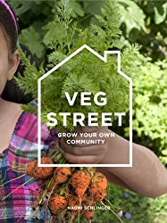 Veg Street: Grow Your Own Community