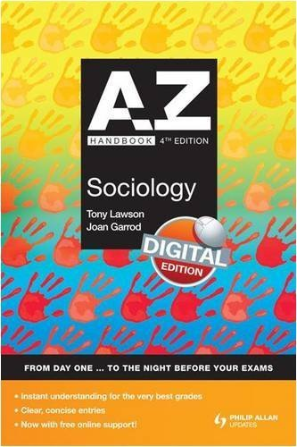 A-Z Sociology Handbook + Online 4th Edition (Complete A-Z) by Garrod, Joan, Lawson, Tony (2009) Paperback